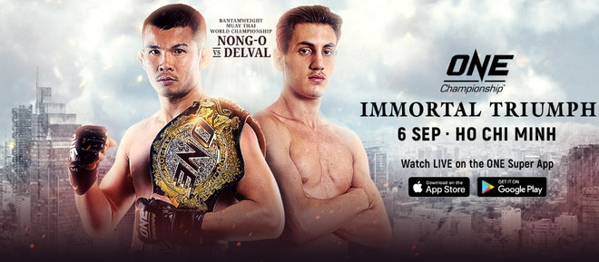 ONE FC: Immortal Triumph fight card, NONG-O GAIYANGHADAO, BRICE DELVAL